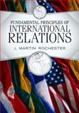 Fundamental Principles of International Relations, Rochester, J. Martin, 0813344182
