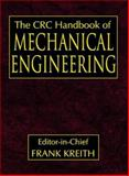 The CRC Handbook of Mechanical Engineering, , 084939418X