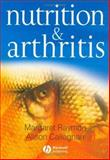 Nutrition and Arthritis, Callaghan, Alison and Rayman, Margaret, 1405124180