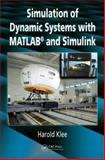 Simulation of Dynamic Systems with MATLAB and Simulink, Klee, Harold, 1420044184