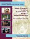 Effective Clinical Practice in Music Therapy, Barbara J. Crowe MMT MT-BC, Cynthia Colwell PhD MT-BC, 1884914187