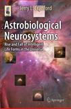 Astrobiological Neurosystems : Rise and Fall of Intelligent Life Forms in the Universe, Cranford, Jerry L., 3319104187