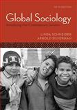 Global Sociology: Introducing Five Contemporary Societies, Schneider, Linda and Silverman, Arnold R., 0073404187