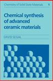Chemical Synthesis of Advanced Ceramic Materials, Segal, David L., 0521424186