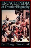 Encyclopedia of Frontier Biography, Dan L. Thrapp, 0803294182