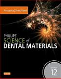 Phillips' Science of Dental Materials, Anusavice, Kenneth J., 1437724183