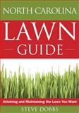 The North Carolina Lawn Guide, Steve Dobbs, 1591864186