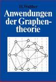 Anwendungen der Graphentheorie, Walther, Hansjoachim, 3528084189