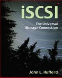 ISCSI : The Universal Storage Connection, Hufferd, John L., 020178419X