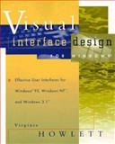 Visual Interface Design for Windows, Virginia Howlett, 0471134198