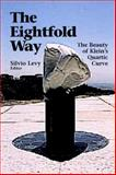 The Eightfold Way : The Beauty of Klein's Quartic Curve, , 0521004195