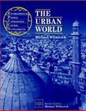 The Urban World, Witherick, M. E., 0748744193