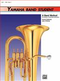 Yamaha Band Student, Bk 1, Saul Feldstein and John O'Reilly, 0882844199