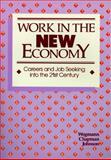 Work in the New Economy 9780942784190
