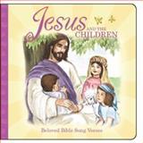 Jesus and the Children, Dalmatian Press Staff, 1403714193