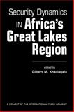 Security Dynamics in Africa's Great Lakes Region, , 158826419X