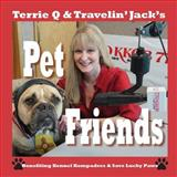 Terrie Q and Travelin' Jack's Pet Friends, , 1936744198