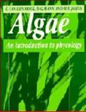 Algae : An Introduction to Phycology, Van den Hoek, Christiaan and Mann, David, 0521304199