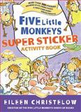 Five Little Monkeys Super Sticker Activity Book, Eileen Christelow, 0547144199