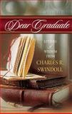 Dear Graduate, Charles R. Swindoll, 0849954193
