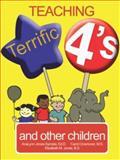Teaching Terrific Fours, AnaLynn Jones, 0893344192