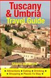 Tuscany and Umbria Travel Guide, Sharon Hammond, 1500344192