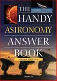 The Handy Astronomy Answer Book, Charles Liu, 1578594197