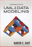 UML and Data Modeling : A Reconciliation, Hay, David C., 1935504193