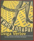 Dziga Vertov : The Vertov Collection at the Austrian Film Museum, Tode, Thomas, 3901644199