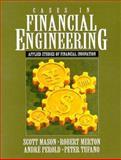 Cases in Financial Engineering : Applied Studies of Financial Innovation, Mason, Scott, 0130794198