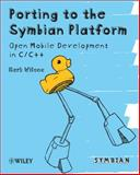 Porting to the Symbian Platform, Mark Wilcox, 0470744197