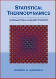 Statistical Thermodynamics : Fundamentals and Applications, Laurendeau, Normand, 0521154197