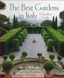 The Best Gardens in Italy, Kirsty Mcleod and Primrose Bell, 0711234191