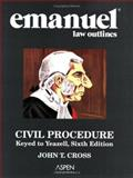 Civil Procedure : Keyed to Yeazell, Cross, John T., 0735544190