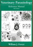 Veterinary Parasitology Reference Manual, William J. Foreyt, 0813824192