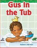 Gus in the Tub, Suzanne I. Barchers, 1433324199