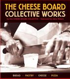 The Cheese Board: Collective Works, Cheese Board Collective Staff, 1580084192