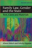 Family Law, Gender and the State : Text, Cases and Materials, Diduck, Alison and Kaganas, Felicity, 1841134198
