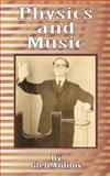 Physics and Music, Gleb Anfilov, 0898754194