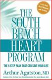 The South Beach Heart Program, Arthur Agatston, 1594864195
