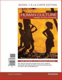 Human Culture, Books a la Carte Edition Plus NEW MyAnthroLab for Cultural Anthropology -- Access Card Package, Ember, Melvin R. and Ember, Carol R., 0134114191