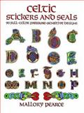 Celtic Stickers and Seals, Mallory Pearce, 0486284190