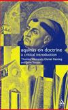 Aquinas on Doctrine : A Critical Introduction, Weinandy, Thomas and Keating, Daniel A., 0567084191