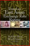 Toward an East Asian Exchange Rate Regime, , 081571419X