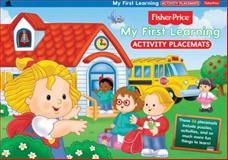 Fisher-Price My First Learning Activity Placemats, The Five Mile Press, 146430419X
