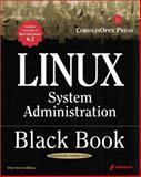 Linux Administration Black Book, Pritchard, Steve, 1576104192