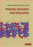 Relaxations in Polymers, Boyd, Richard and Smith, Grant, 0521814197