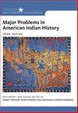 Major Problems in American Indian History, Hurtado, Albert and Iverson, Peter, 1133944191