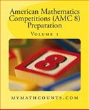 American Mathematics Competitions (AMC 8) Preparation (Volume 1), Sam Chen and Yongcheng Chen, 150061419X