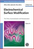 Electrochemical Surface Modification : Thin Films, Functionalization and Characterization, , 3527314199